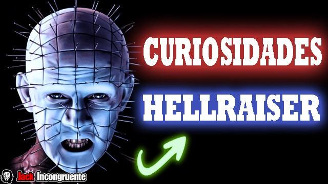Curiosidades de Hellraiser
