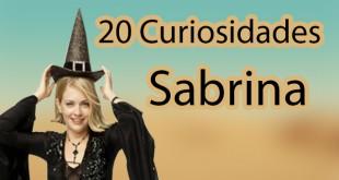 20 curiosidades de sabrina la bruja adolescente