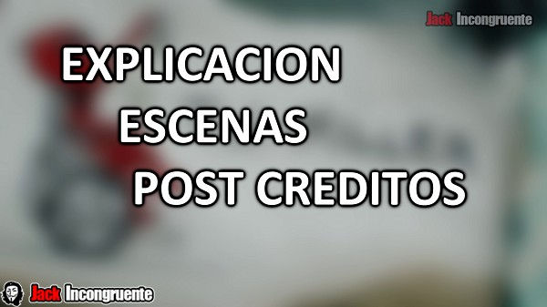 PELICULA DEADPOOL 2 EXPLICACION ESCENAS POST CREDITOS