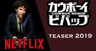 Serie live action Cowboy Bebop Netflix trailer 2019 Teaser