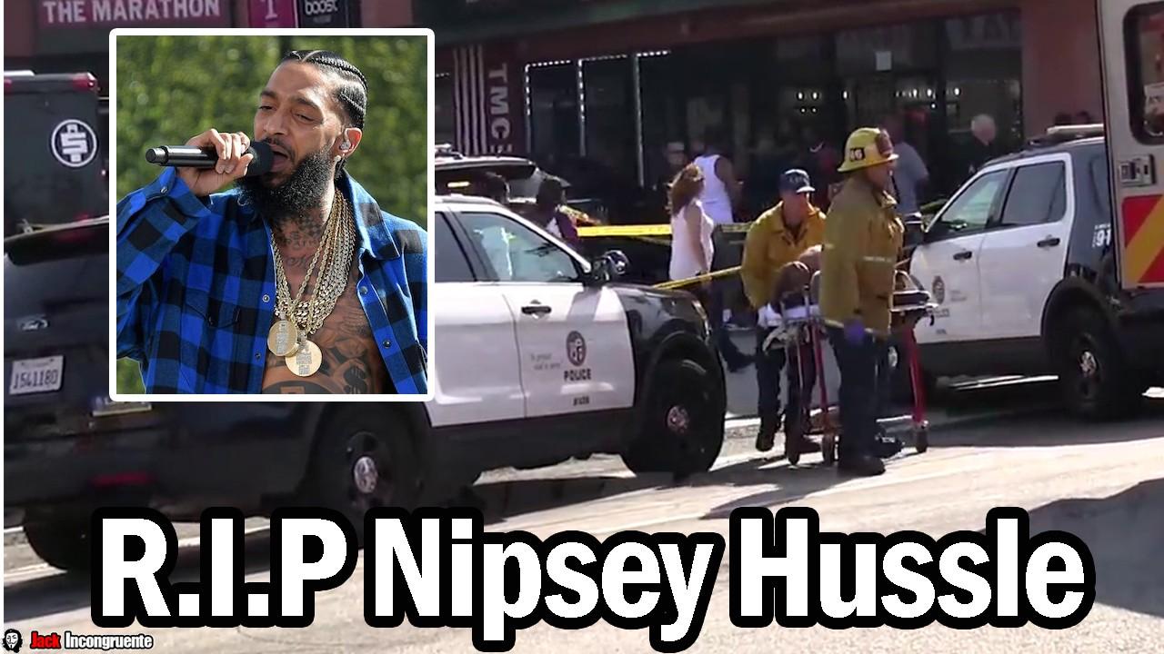 Asesinan al rapero Nipsey Hussle en los Angeles California