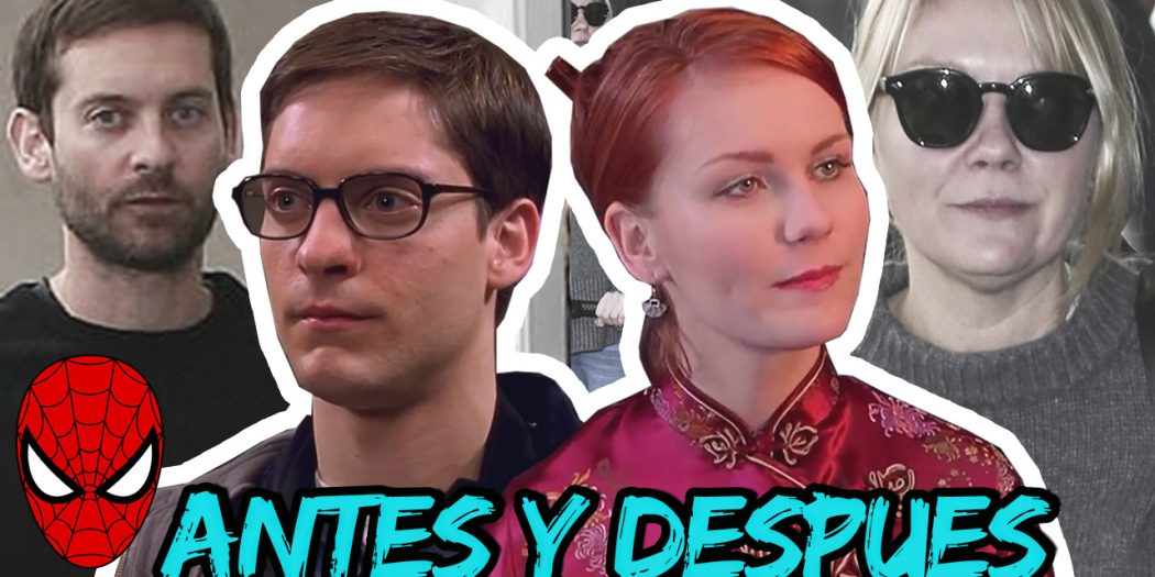 Actores de spiderman antes y despues 2020 tobey maguire kirsten dunst